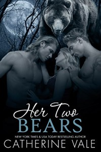 Her Two Bears (A BBW Menage Werebear Shifter Romance) - Catherine Vale