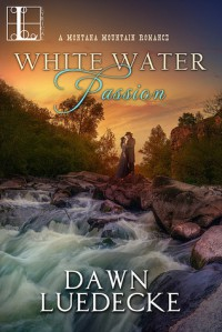 White Water Passion - Dawn Luedecke
