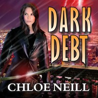 Dark Debt: Chicagoland Vampires, Book 11 - Chloe Neill, Sophie Eastlake