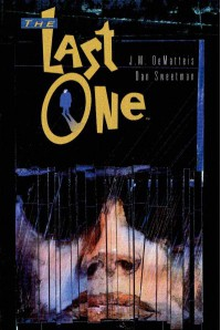 The Last One - J.M. DeMatteis