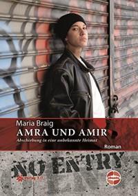 Amra und Amir (Ubuntu - Außenseiterthemen, die alle angehen) - Maria Braig