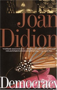 Democracy - Joan Didion