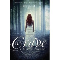 Crave (The Clann #1) - Melissa Darnell