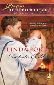Dakota Child (The Dakota Series #1) (Steeple Hill Love Inspired Historical #40) - Linda Ford