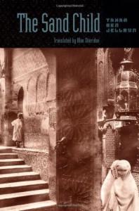 The Sand Child - Tahar Ben Jelloun, Alan Sheridan