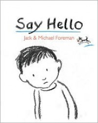 Say Hello - Michael Foreman