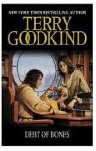 Debt of Bones (GOLLANCZ S.F.) - Terry Goodkind