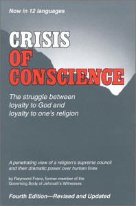 Crisis of Conscience - Raymond Franz, Commentary Press