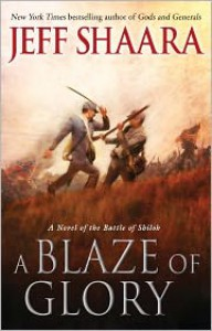 A Blaze of Glory - Jeff Shaara