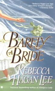 Barely A Bride - Rebecca Hagan Lee