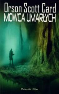 Mówca umarłych (Ender's Saga, #2) - Orson Scott Card, Piotr W. Cholewa