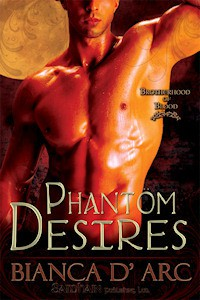 Phantom Desires (Brotherhood of Blood, #3) - Bianca D'Arc