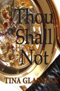Thou Shall Not - Tina Glasneck