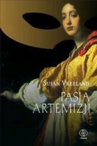 Pasja Artemizji - Susan Vreeland