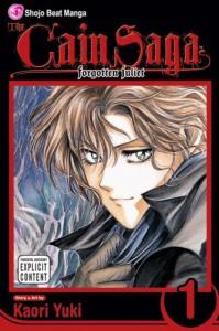 The Cain Saga, Volume 01: Forgotten Juliet - Kaori Yuki, Akira Watanabe