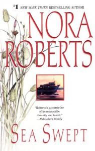 Sea Swept: The Chesapeake Bay Saga #1 - Nora Roberts