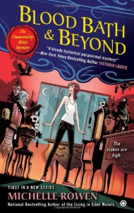 Blood Bath & Beyond - Michelle Rowen
