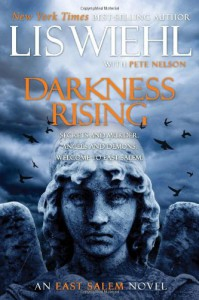 Darkness Rising - Lis Wiehl, Pete Nelson