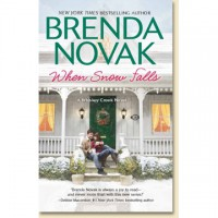 When Snow Falls (Whiskey Creek, #2) - Brenda Novak