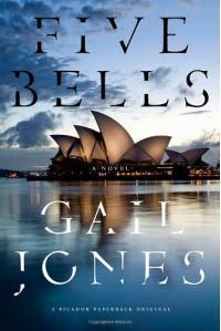 Five Bells: A Novel - Gail Jones