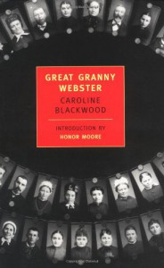 Great Granny Webster (New York Review Books Classics) - Caroline Blackwood