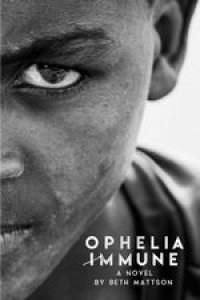 Ophelia Immune - Beth Mattson
