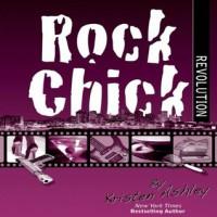 Rock Chick Revolution - Kristen Ashley, Susannah Jones