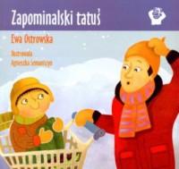 Zapominalski tatuś - Ewa Ostrowska