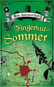 Fingerhut-Sommer: Roman - Ben Aaronovitch, Christine Blum