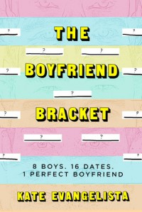 The Boyfriend Bracket - Kate Evangelista