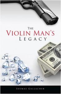 The Violin Man's Legacy - Seumas Gallacher