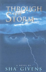 Through the Storm - Sha' Givens