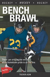 Bench Brawl (Lorimer Sports Stories) - Trevor Kew