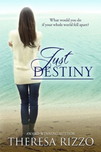 Just Destiny - Theresa Rizzo