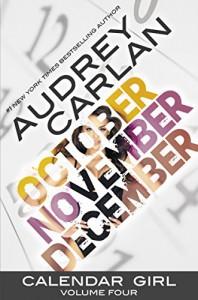 Calendar Girl: Volume Four - Audrey  Carlan