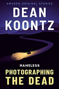 Photographing the Dead - Dean Koontz