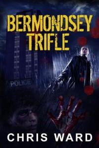 Bermondsey Trifle - Chris   Ward
