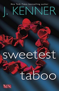 Sweetest Taboo (SIN) - J. Kenner