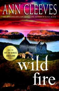 Wild Fire - Ann Cleeves