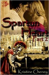 Spartan Heart, Part Two - Kristine Cheney,  Audrey Jamison (Editor),  Elaina Lee (Illustrator)