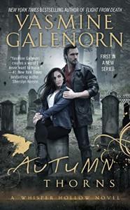 Autumn Thorns (Whisper Hollow) - Yasmine Galenorn