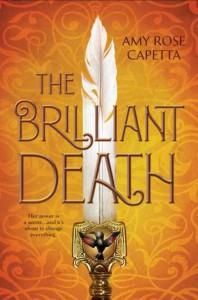 The Brilliant Death - Amy Rose Capetta