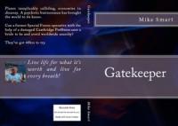 Gatekeeper - Mike Smart
