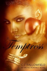 The Temptress - C.J. Fallowfield