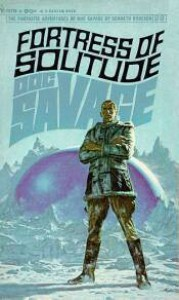 Fortress of Solitude - Kenneth Robeson, Lester Dent