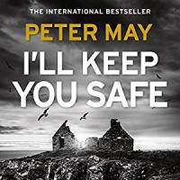 I'll Keep You Safe - Peter David, RIVERRUN, Anna Murray, Peter Forbes