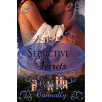 Seductive Secrets - Colleen Connally,  Carrie James Haynes
