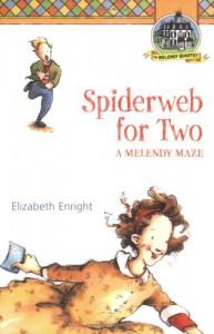 Spiderweb for Two: A Melendy Maze - Elizabeth Enright