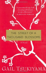 The Street of a Thousand Blossoms - Gail Tsukiyama