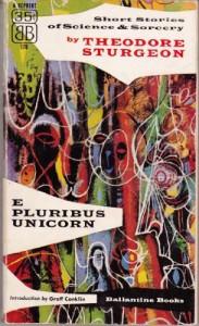 E Pluribus Unicorn - Theodore Sturgeon